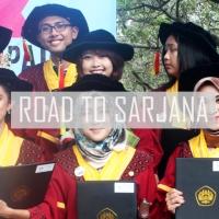 Road to Bachelor : Langkah-Langkah Menjadi Sarjana
